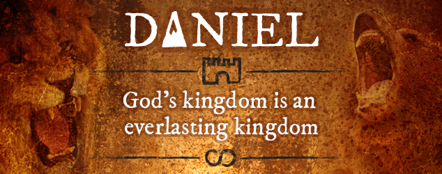 Daniel: God's kingdom is an everlasting kingdom