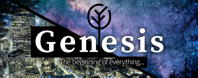 Genesis: The beginning of everything…