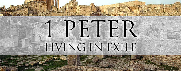 1 Peter: Living in exile