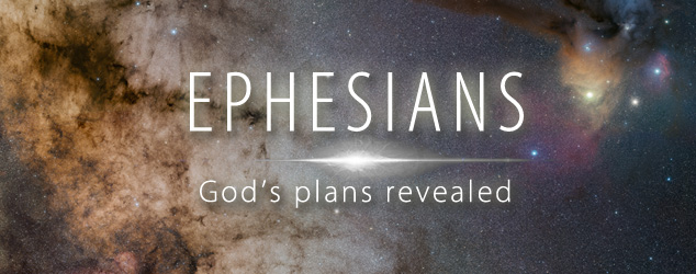 Ephesians: God's plan revealed