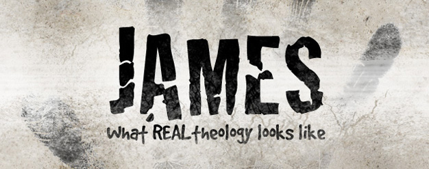 James: What real theology looks like