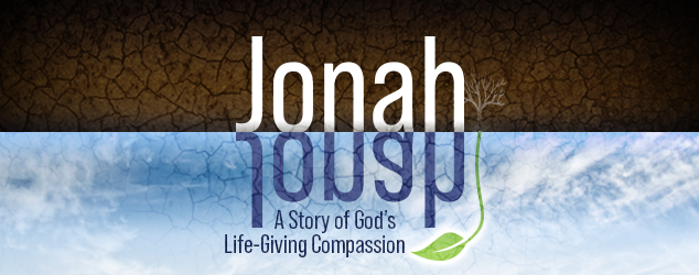 Jonah: A Story of God's Life-Giving Compassion